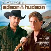 Play & Download O Melhor de Edson & Hudson by Edson & Hudson | Napster