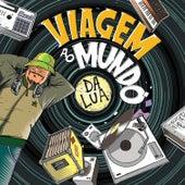 Viagem Ao Mundo da Lua - Featuring by Various Artists