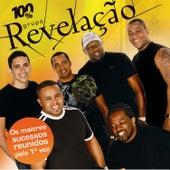 100% Grupo Revelação by Grupo Revelação