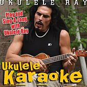 Play & Download Ukulele Karaoke by Ukulele Ray | Napster