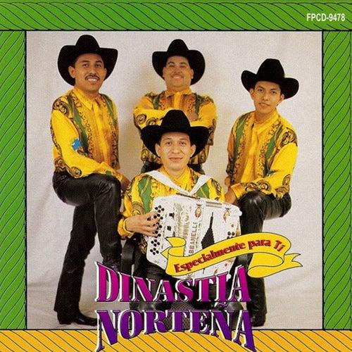 Play & Download Especialmente Para Ti by Dinastia Nortena   Napster