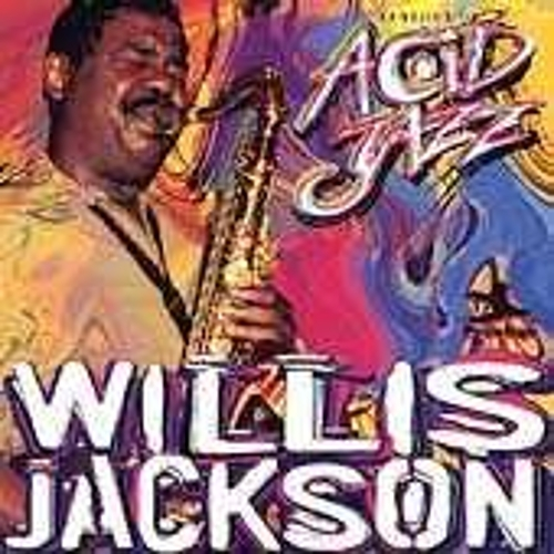 Play & Download Legends Of Acid Jazz by Willis Jackson | Napster