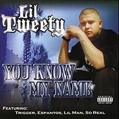Play & Download You Know My Name by Lil' Tweety | Napster