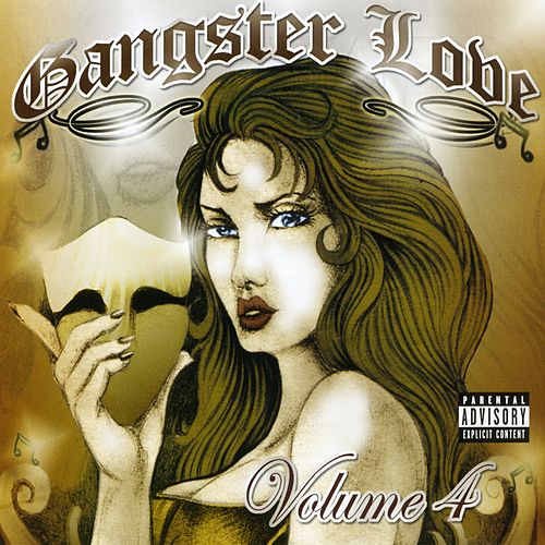 Play & Download Gangster Love Volume  4 by Various Artists | Napster