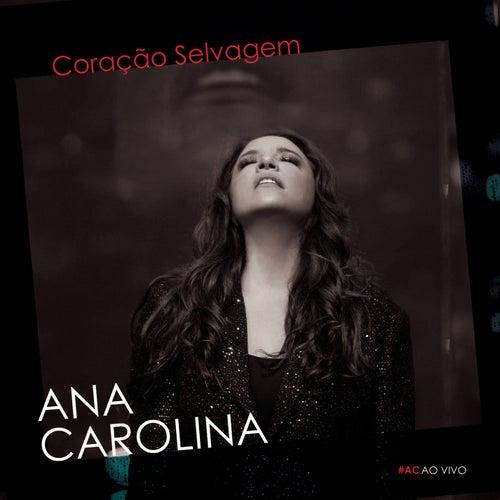 Coração Selvagem de Ana Carolina