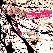 Play & Download Sea and Stars - EP by The Tontons | Napster