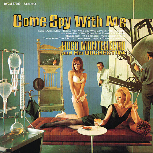 Play & Download Come Spy With Me by Hugo Montenegro | Napster