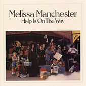 Play & Download Help Is On the Way by Melissa Manchester | Napster
