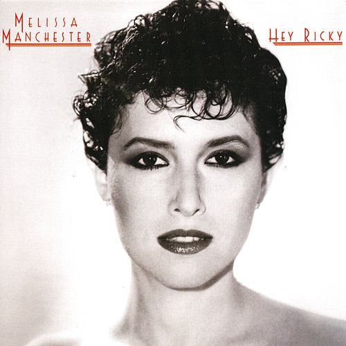 Play & Download Hey Ricky by Melissa Manchester | Napster