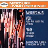 Play & Download Widor: Symphony No.6: Allegro; Salve Regina/Franck: Pièce Héroïque; Three Chorales by Marcel Dupré | Napster