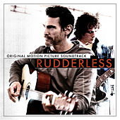Play & Download Rudderless (Original Motion Picture Soundtrack) by Various Artists | Napster