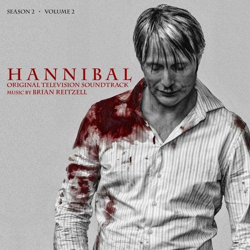 Hannibal Season 2 Volume 2 (Original Television Soundtrack) by Brian Reitzell