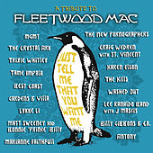 Just Tell Me That You Want Me: A Tribute To Fleetwood Mac de Various Artists