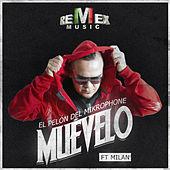 Play & Download Muévelo (feat. Milan) - Single by El Pelón Del Mikrophone | Napster