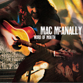 Play & Download Word Of Mouth by Mac McAnally | Napster