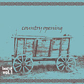 Country Opening - Best оf, Vol. 1 by Various Artists