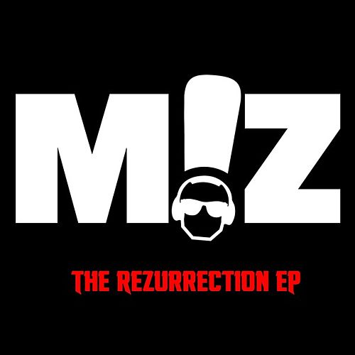 The Rezurrection - EP by MZ