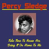 Take Time to Know Her von Percy Sledge