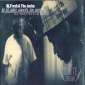 If It Aint About No Dough- Single by DJ.Fresh