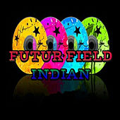 Futur Field by Indian