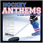 Hockey Anthems (20 Hard Cutting Tracks) by Various Artists