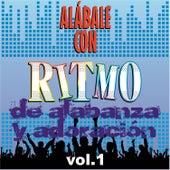 Play & Download Alábale Con Ritmo de Alabanza y Adoración, Vol. 1 by Various Artists   Napster