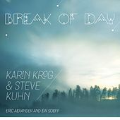 Play & Download Break of Day by Karin Krog | Napster