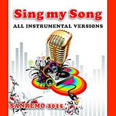 Sing My Song Sanremo 2015 by SoundsGood