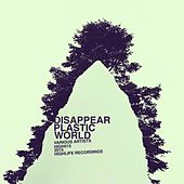 Play & Download Disappear Plastic World (Compilation) by Various Artists | Napster