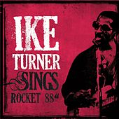 Play & Download Ike Turner Sings Rocket 88 by Various Artists | Napster