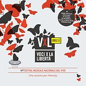 VxL: Voci per la Libertà 2011 (Una canzone per Amnesty) by Various Artists