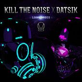 Lightspeed von Kill The Noise