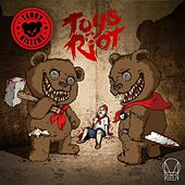 Play & Download Toys Riot EP by Teddy Killerz | Napster