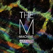 Just Like EP by The M Machine