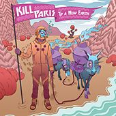 To A New Earth EP by Kill Paris