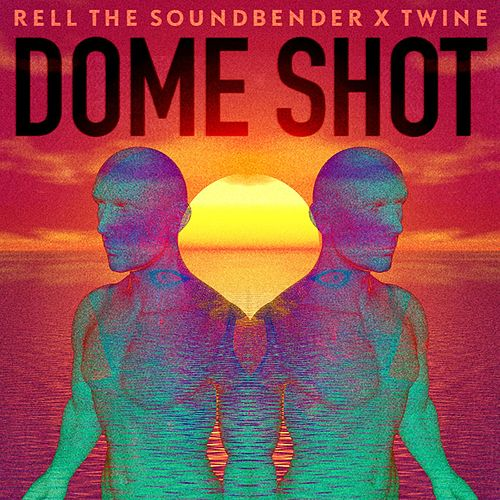 Play & Download Dome Shot by Twine | Napster