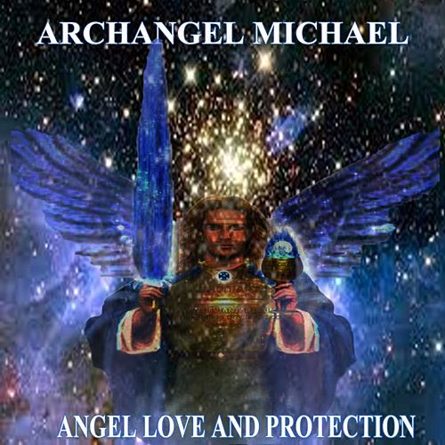 Archangel Michael Angel Love and Protection by Angels Of Light