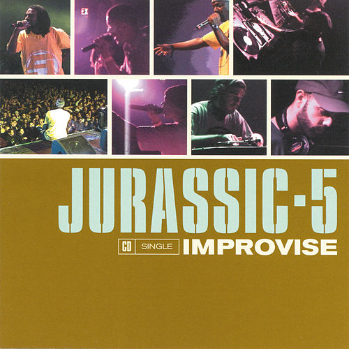 Play & Download Improvise by Jurassic 5 | Napster