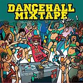 Dancehall Mix Tape Vol.1 (Mixed by DJ Wayne) by Various Artists