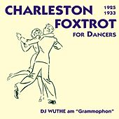 Play & Download Crazy Rhythm - Charleston & Foxtrott for Dancers (DJ Wuthe am