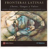 Play & Download Fronteras Latinas, Choros, Tangos y Valsas by Various Artists | Napster