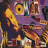 Play & Download World Wide Open by Omar and The Howlers | Napster