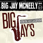 Big Jay's Honking R & B Saxophone von Big Jay McNeely
