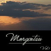 Morgentau, Vol. 1 by Various Artists