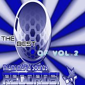 The Best of Miami Mafia Sounds Records, Vol. 2 by Physical Dreams