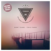 Don't Care - Yin & Yang by Temur