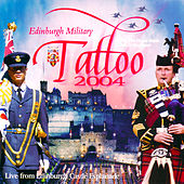 Edinburgh Military Tattoo 2004 by Various Artists