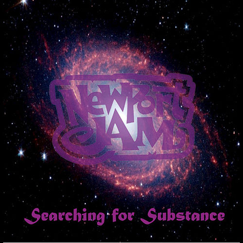 Play & Download Searching for Substance - EP by Newport Jam | Napster