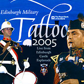 Edinburgh Military Tattoo 2005 by Various Artists