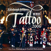Edinburgh Military Tattoo 2006 by Various Artists